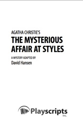 THE MYSTERIOUS AFFAIR AT STYLES available from Playscripts, Inc.