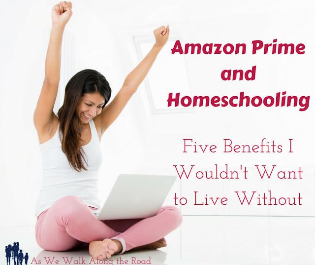 Amazon Prime and Homeschooling
