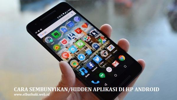 Cara Sembunyikan Aplikasi di HP Android
