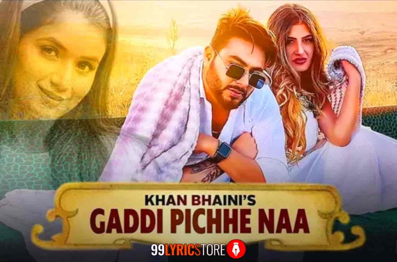 Gaddi Pichhe Naa Song Images Of Khan Bhaini