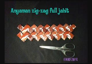 Anyaman zig-zag full jahit