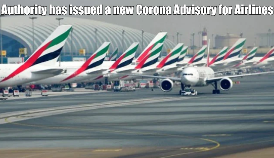 The Emirates Aviation Authority has issued a new Corona Advisory for Airlines