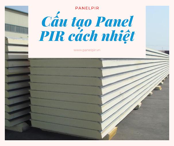 Cấu tạo tấm panel PIR cách nhiệt