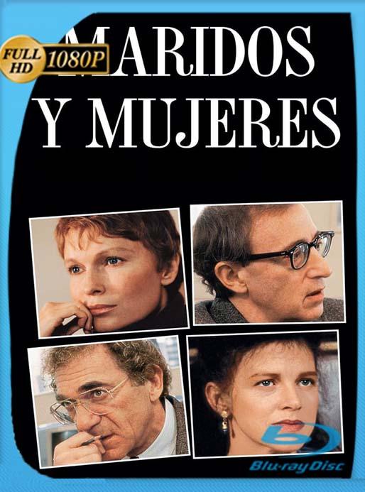 Maridos y Esposas 1992 1080p Latino (Husbands and Wives) [GoogleDrive] [tomyly]