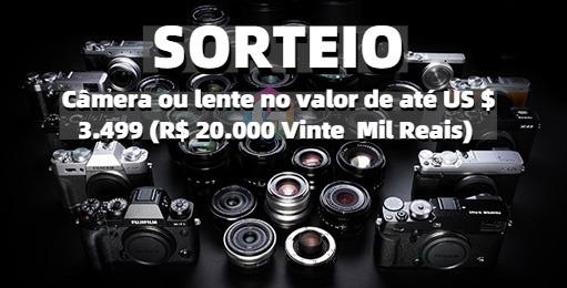Sorteio de Uma Câmera ou Lente  no Valor de até R$ 20.000,00 Vinte Mil Reais!!