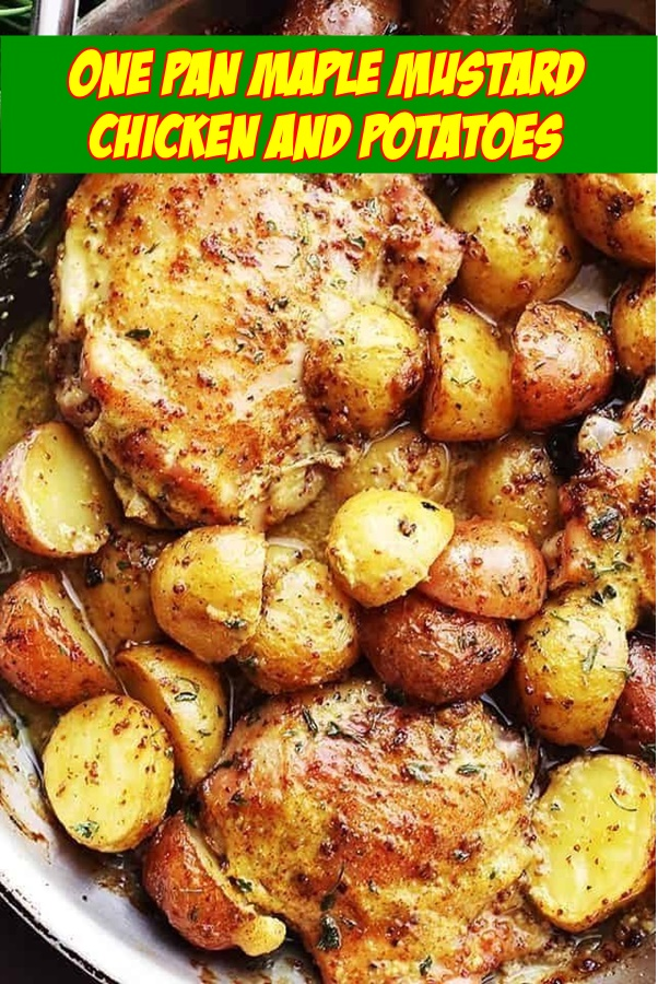 #One #Pan #Maple #Mustard #Chicken #and #Potatoes