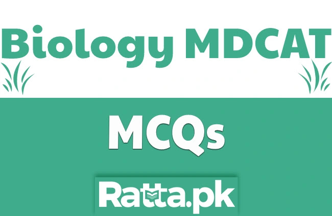 Biology MCQs for MDCAT Most Important Topics