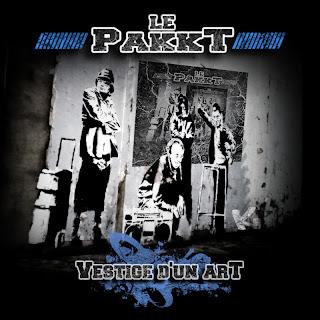 Le Pakkt - Vestige d'un art (2008)