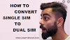 How to convert Single SIM to Dual SIM