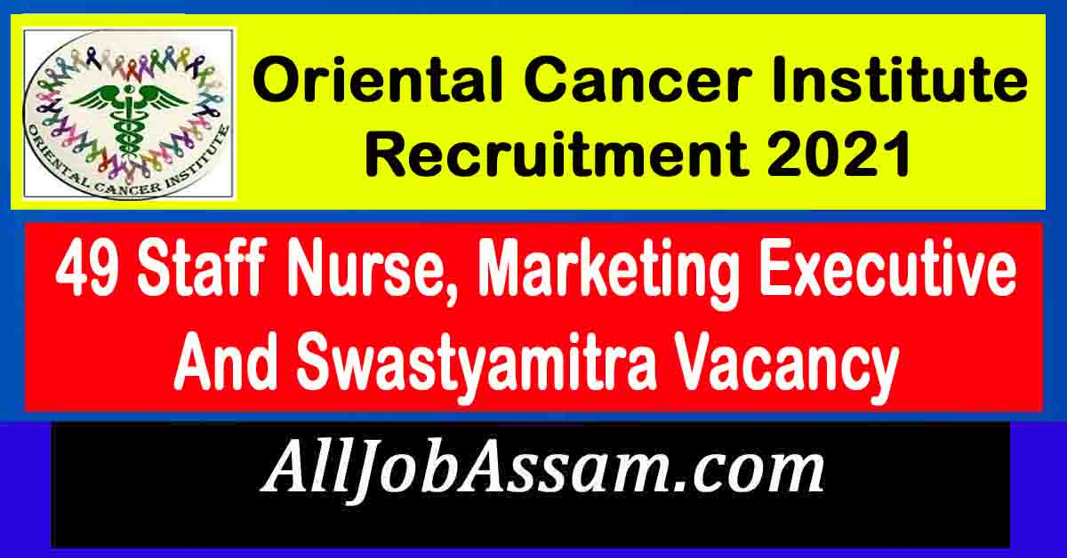 Oriental Cancer Institute Recruitment 2021