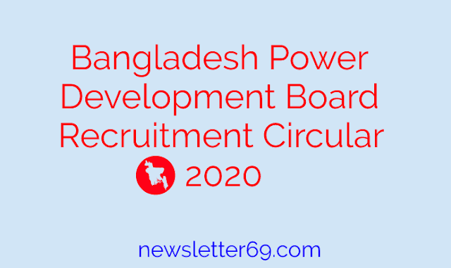 Bangladesh Power Development Board Recruitment Circular 2020