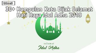 Kata Bijak Selamat Hari Raya Idul Adha 2019