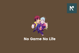 Nonton Anime No Game No Life Bahasa Indonesia