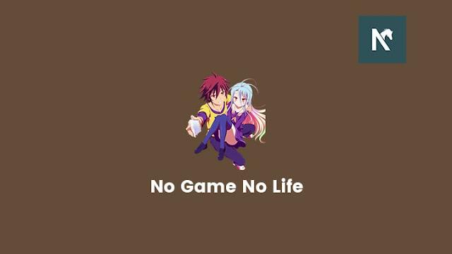Nonton Anime No Game No Life Sub Indo