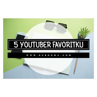 5 Youtuber Favoritku