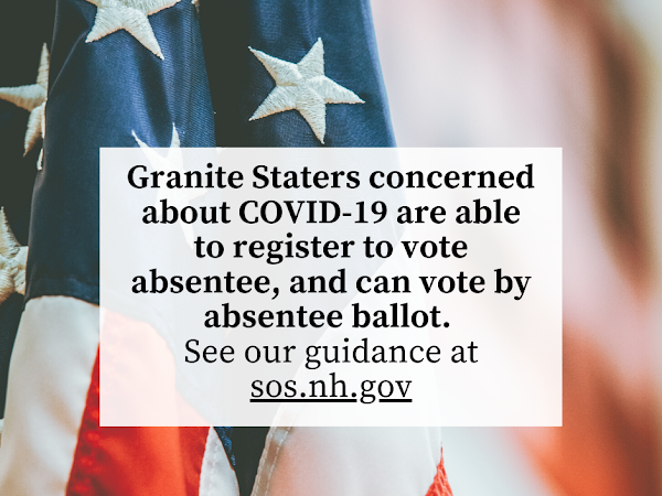 COVID-19  Register To Vote Absentee, & Vote By Absentee Ballot In NH