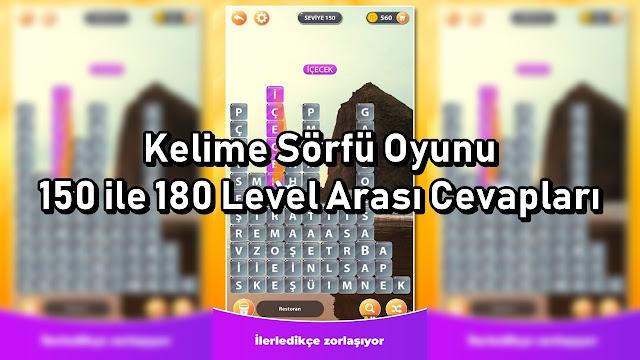 Kelime Sorfu Oyunu 150 ile 180 Level Arasi Cevaplari