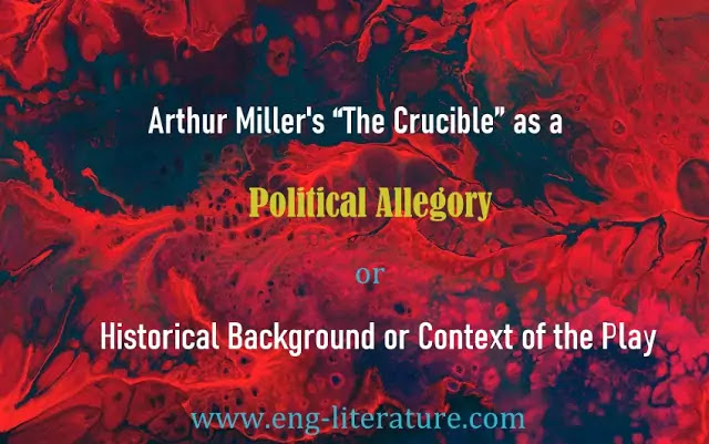 Arthur Miller's The Crucible as a Political Allegory