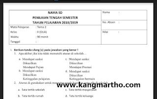 adalah file pertanyaan yang ingin diberikan oleh administrator untuk kesempatan ini yang  √  Soal UAS/PAS Tema 2 Kelas 2 SD Kurikulum 2013