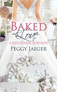 Baked with Love ( A Match Made in Heaven book 3) book promotion sites Peggy Jaeger