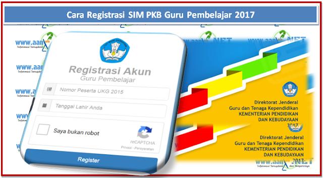 Cara Registrasi SIM PKB Guru Pembelajar 2017 kampung operator