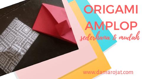 Origami Amplop Sederhana dan Mudah
