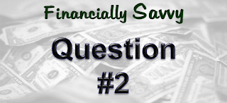 Financially%2BSavvy%2B %2Bquestion%2B2 739730