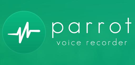 تحميل تطبيق تسجيل الصوت الاحترافي Parrot – Voice Recorder