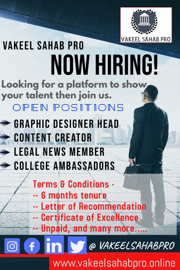 Job Vacancy for Law Students & Graduates @ VAKEEL SAHAB PRO