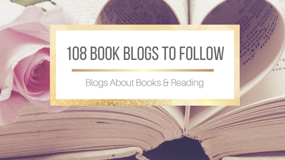 108 Book Blogs To Follow