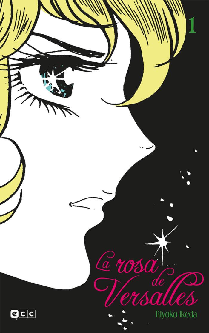 La rosa de Versalles #1 - Riyoko Ikeda - ECC Ediciones
