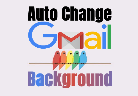 Auto-Change-GMail-Background-Set-Custom-Image