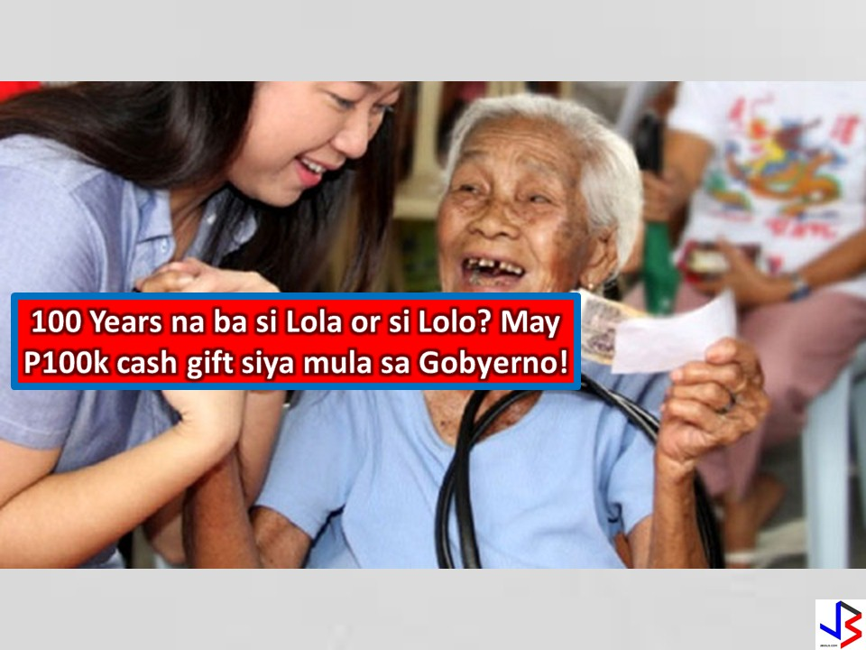 "Do you have a grandfather or a grandmother that ages 100 years old or above? Here's a good news to them. The Department of Social Welfare and Development (DSWD) Secretary Judy Taguiwalo has already signed the Implementing Rules and Regulation (IRR) of Centenarians Act of 2016.Under Republic Act 10868, all Filipinos in the Philippines or abroad who reached 100 years old and above will be granted a Centenarian gift of P100,000 cash and a Letter of Feliciation signed by the President.  All Filipinos who will turn 100 in the current fiscal year will be awarded with a plaque of recognition and a cash incentive by their respective city or municipal governments as part of the annual Elderly Filipino Week.  The first Sunday of October is also declared as the National Respect for Centenarians Day.  The law gives mandate to Department of Interior and Local Government, Department of Health, and the Commission on Filipinos Overseas to implement the Centenarians Act.  According to Taguiwalo, the passage of this act is a tribute to Filipino centenarians who have spent their lifetime in contributing to nation building.  ""Ang mga nakatatanda ay nararapat na ating paglaanan ng respeto at tunay na malasakit,"" she added."