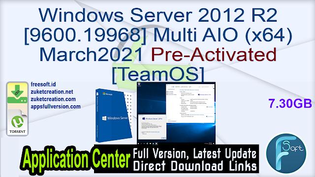 Windows Server 2012 R2 [9600.19968] Multi AIO (x64) March2021 Pre-Activated [TeamOS]