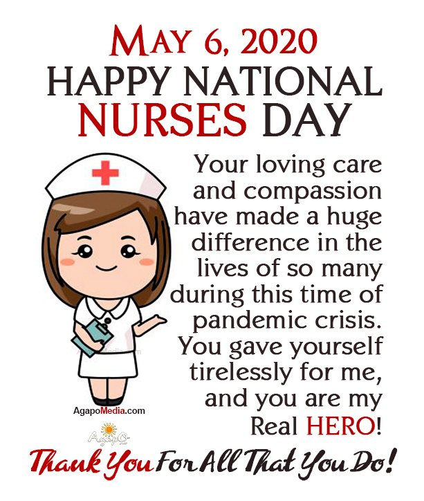 Happy National Nurses Day! - May 6, 2020
