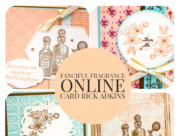 Fanciful Fragrance Online Card Class Announcement