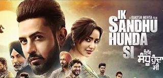 Ik Sandhu Hunda Si Movie Full Info | Gippy Grewal | Anmol Kwatra