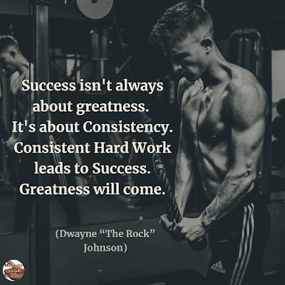 "Famous Quotes About Success And Hard Work: ""Success isn't always about greatness. It's about consistency. Consistent hard work leads to success. Greatness will come."" - Dwayne ""The Rock"" Johnson"