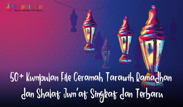 50+ Kumpulan File Ceramah Tarawih Ramadhan dan Shalat Jum'at Singkat dan Terbaru