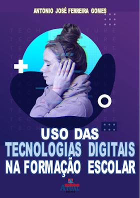 Uso das Tecnologias Digitais na Formação Escolar