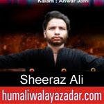 https://humaliwalaazadar.blogspot.com/2019/09/sheeraz-ali-noha-2020.html