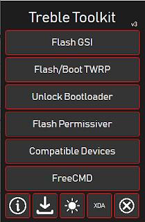 Treble Toolkit 3.0 | TWRP | Unlocking Tool | Flashing | Free Download