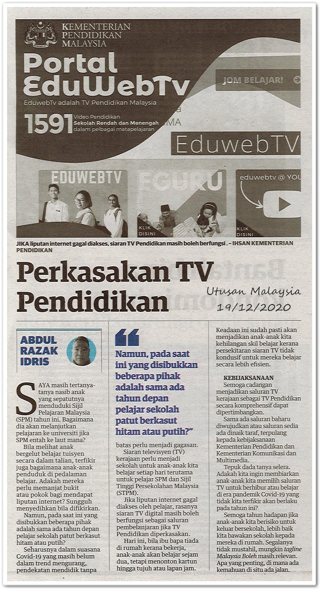 Perkasakan TV Pendidikan - Keratan akhbar Utusan Malaysia 19 Disember 2020