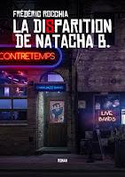 Livre : La Disparition de Natacha B - Frédéric Rocchia