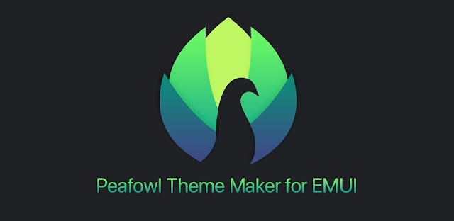 تنزيل تطبيق Peafowl Theme Maker for EMUI & MIUI‏ تطبيق Theming Ultimate لأجهزة Huawei  Honor و Xiaomi.