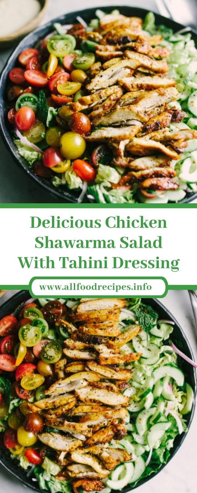 Delicious Chicken Shawarma Salad with Tahini Dressing