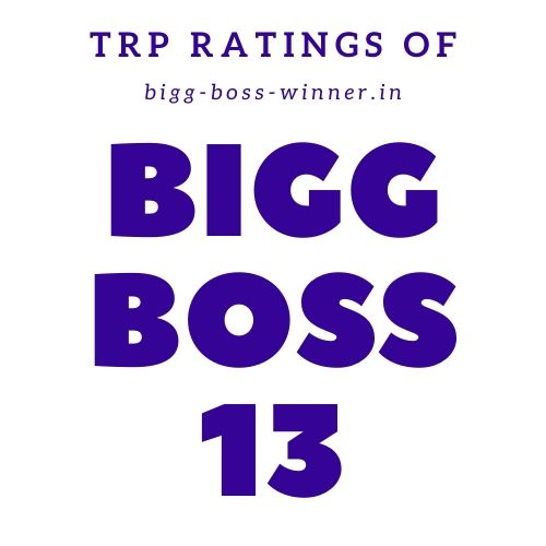 Bigg Boss 13 TRP Ratings