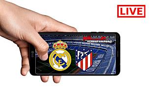 توقيت مباراة ريال مدريد ضد أتلتيكو مدريد و ماهي التطبيقات الناقلة على الهواتف الذكية