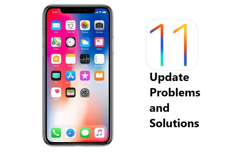 Top 5 Common iOS 11 Update Problems and Solutions