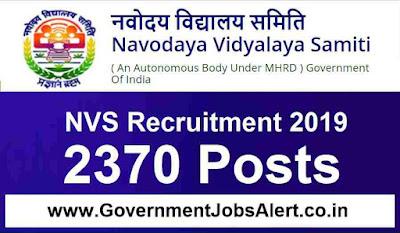 NVS Recruitment 2019 – 2370 Posts TGT, PGT, LDC & Other Posts